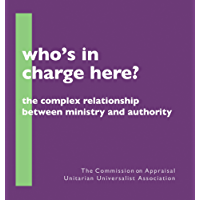 Who's in Charge Here?: The Complex Relationship Between Ministry and Authority
