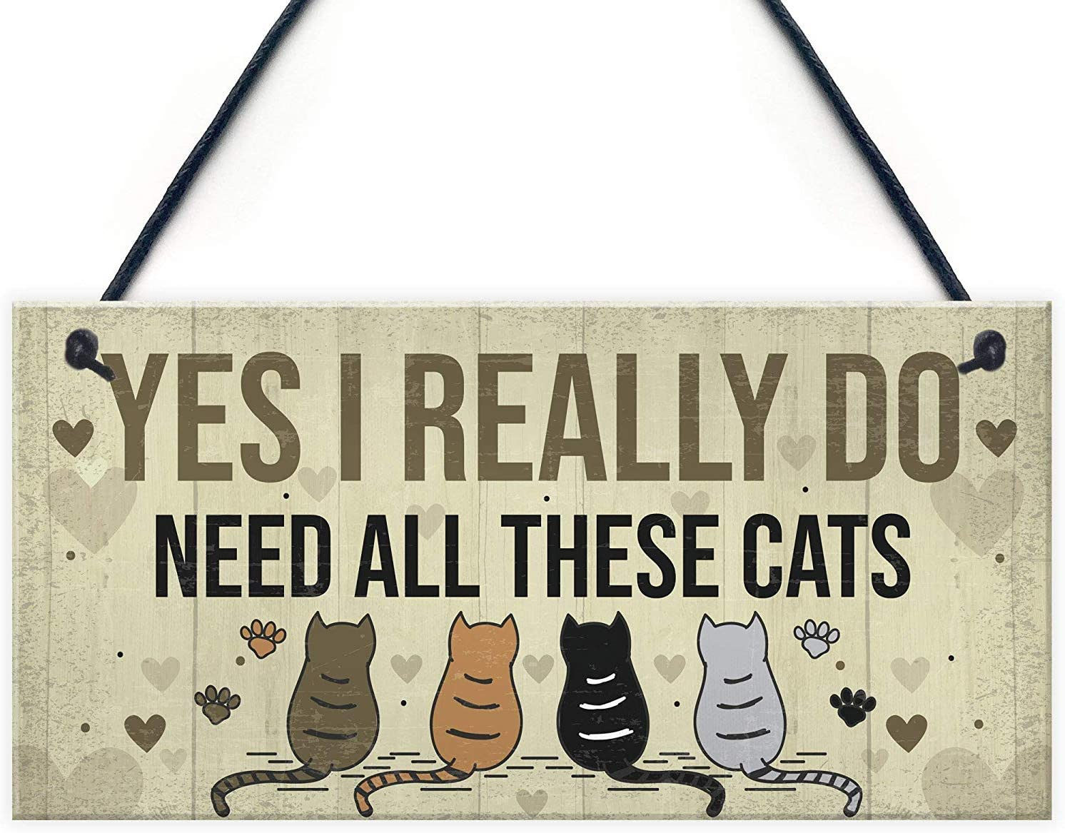 """Meijiafei Really Do Need All These Cats Sign Home Funny Crazy Cat Lady Sign Pet Lover Gift 10"""" X 5"""""""