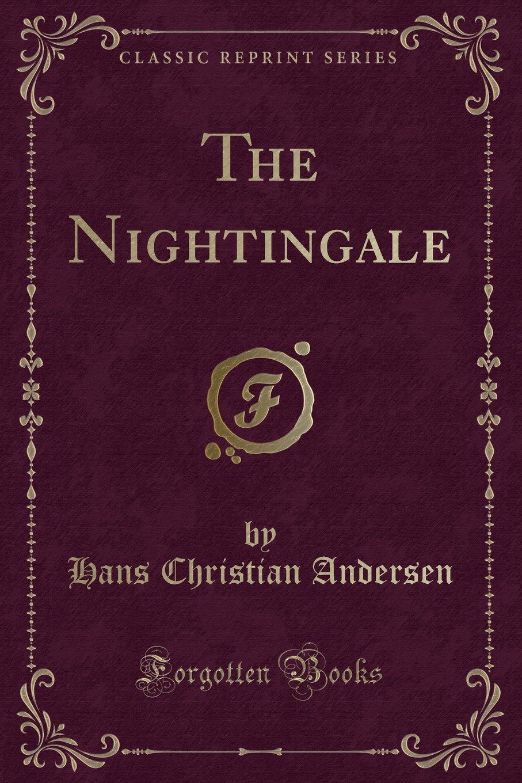 The Nightingale (Classic Reprint) pdf