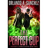 The Perfect Cup: A Montague & Strong Detective Story