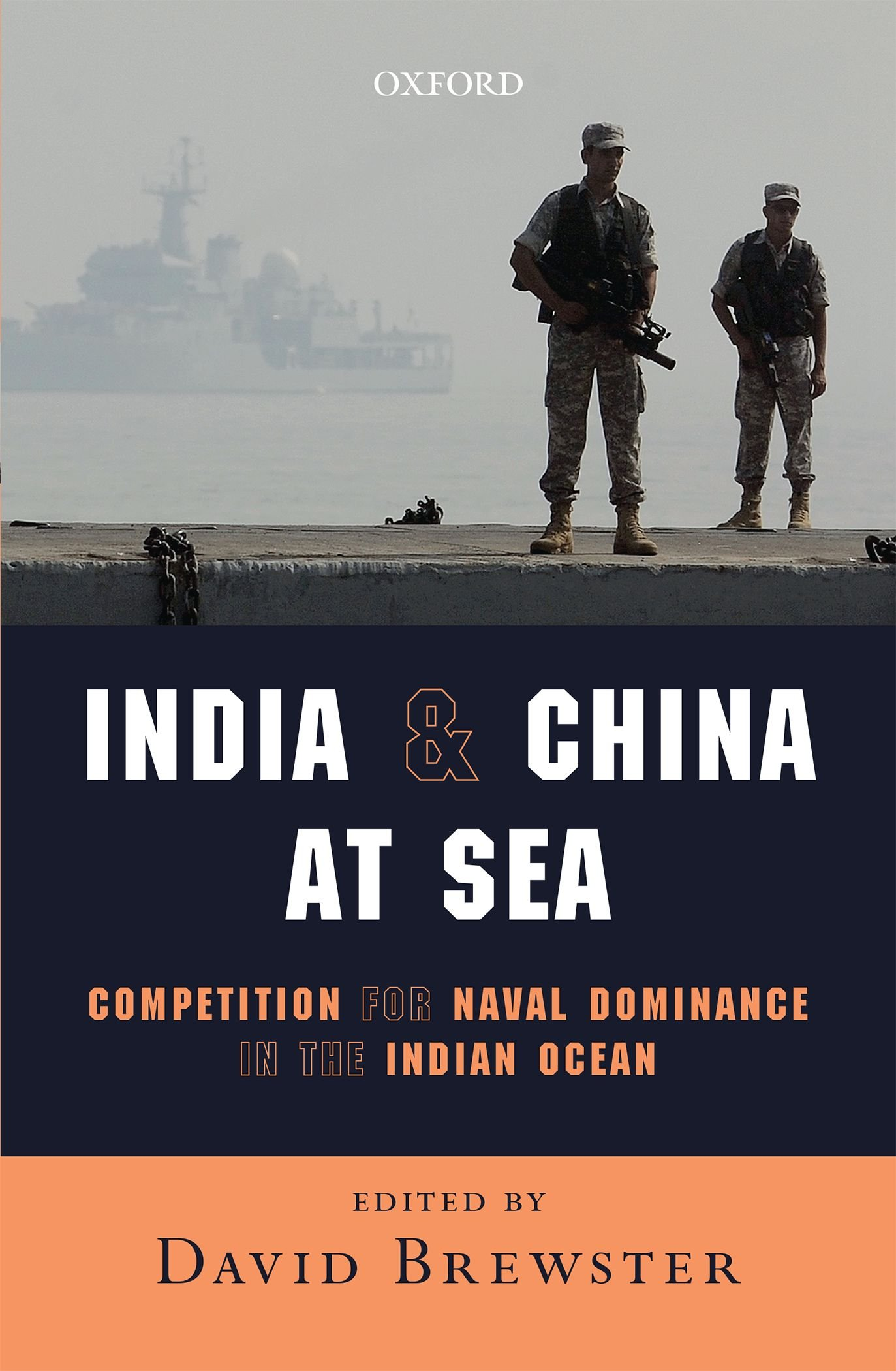 India and China at Sea: Competition for Naval Dominance in the Indian Ocean pdf