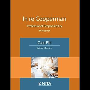 In re Cooperman: Professional Responsibility, Case File (NITA)