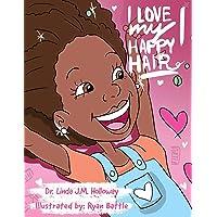I Love My Happy Hair: Little Miss Linda