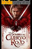 La sombra del cuervo rojo: Volumen 1