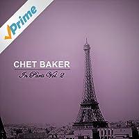 Chet Baker in Paris, Vol. 2