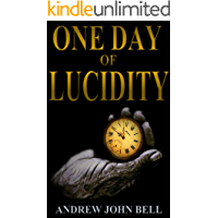 One Day of Lucidity