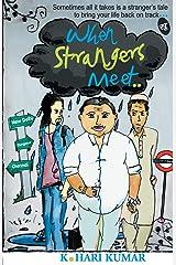 When Strangers Meet Paperback