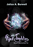 Magical Temptations (Biomystic Security Book 2)
