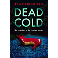 Dead Cold: an absolutely gripping crime and mystery thriller (English Edition)