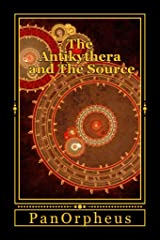 The Antikythera and The Source Kindle Edition