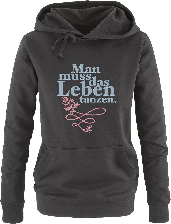 Print-Pulli Comedy Shirts - Damen Hoodie Kapuze K/ängurutasche Man muss das Leben tanzen Langarm