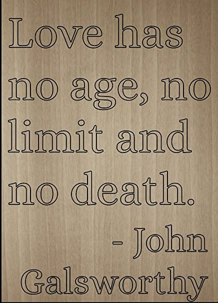 Mundus Souvenirs Love Has No Age No Limit And No Death Quote By