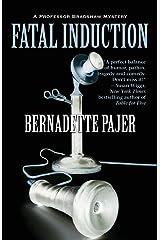 Fatal Induction: A Professor Bradshaw Mystery (Professor Bradshaw Series)