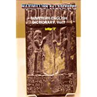 Sumerian-English Dictionary: Vocabulary, And History. Volume 7 (Letter Z) (English Edition)