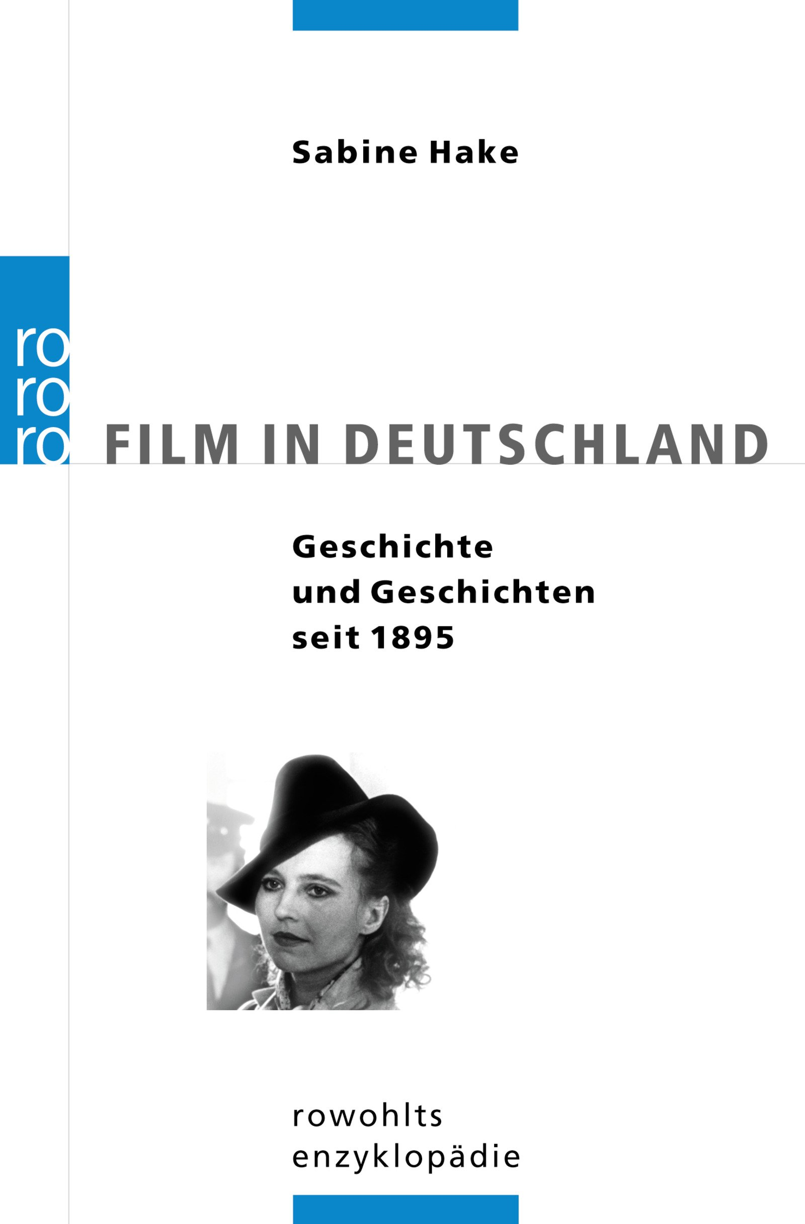 Film in Deutschland: Geschichte und Geschichten seit 1895