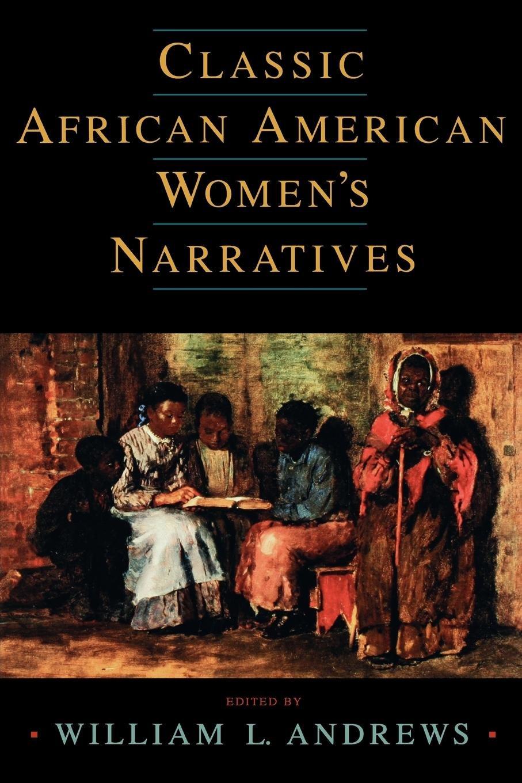 Classic African American Women's Narratives (Schomburg Library of Black Women Writers) ebook