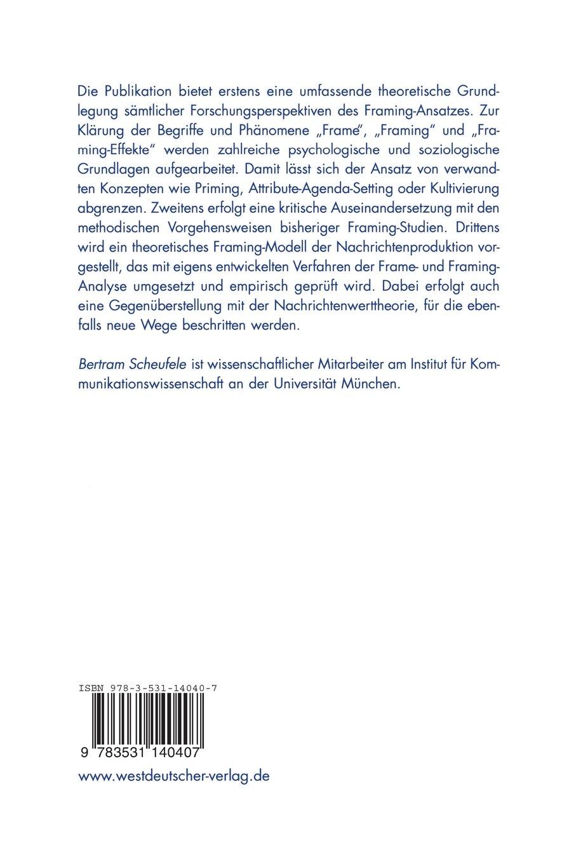 Frames - Framing - Framing-Effekte: Theoretische Und Methodische ...