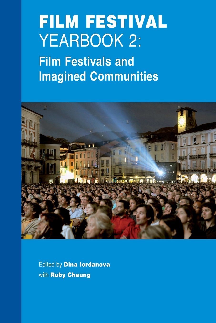 Download Film Festival Yearbook 2: Film Festivals and Imagined Communities (REF: APLG-FFYB10) ebook