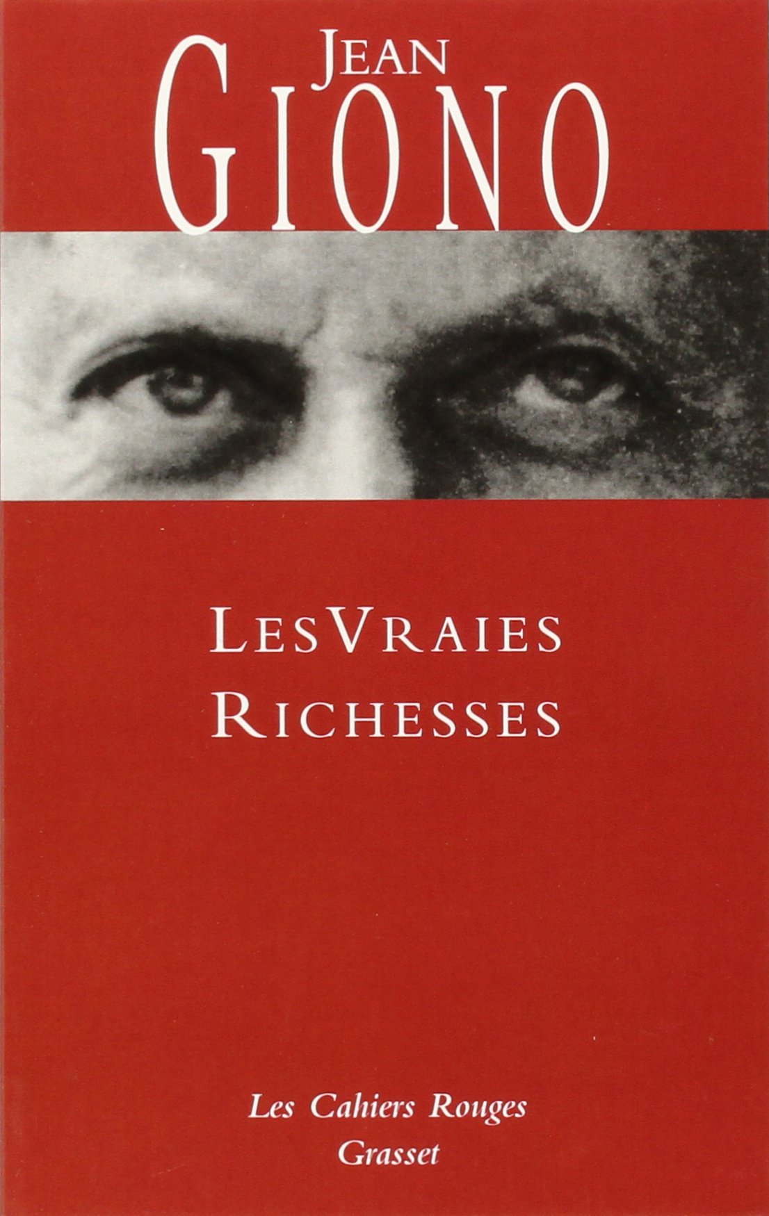 Amazon.fr - Les Vraies Richesses - Jean Giono - Livres 45872b4b6bee