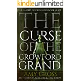 The Curse of the Crowford Grand (The Ghosts of Crowford Book 8)