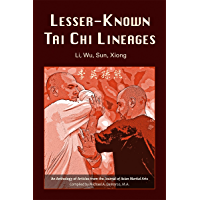 Lesser-Known Tai Chi Lineages: Li, Wu, Sun, Xiong