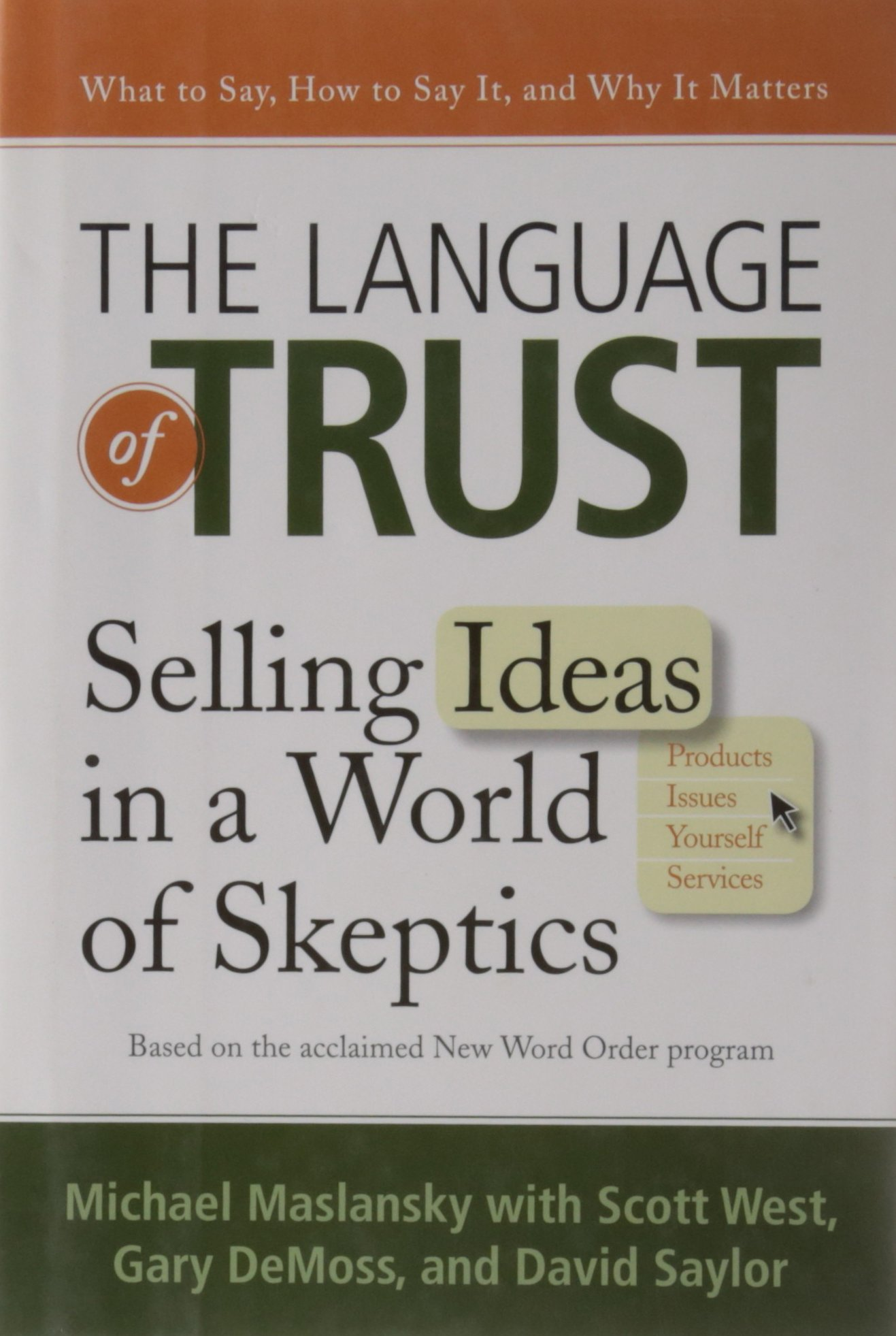 The Language of Trust: Selling Ideas in a World of Skeptics ebook
