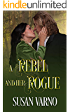 A Rebel and Her Rogue