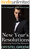 New Year's Resolutions: A Downing Street Gay Romance