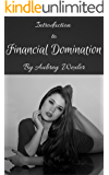 Introduction to Financial Domination