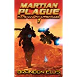 Martian Plague (Mars Colony Chronicles)