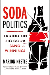 Soda Politics: Taking on Big Soda (And Winning) Hardcover