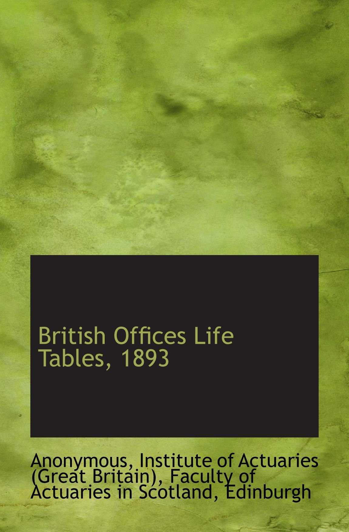 British Offices Life Tables, 1893 PDF