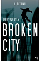 Broken City (Open Your Eyes Book 4) Kindle Edition