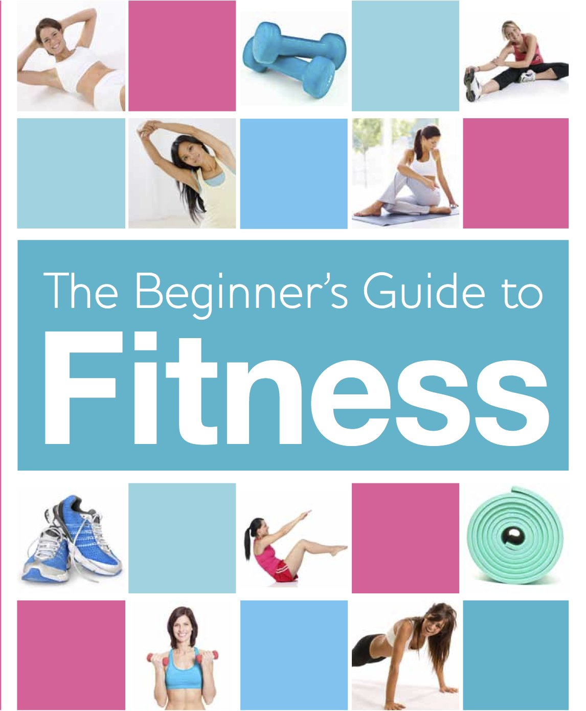BEGINNER'S BOOK OF FITNESS ebook