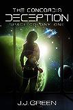 The Concordia Deception - A Space Colonization Epic Adventure (Space Colony One Book 1) (English Edition)