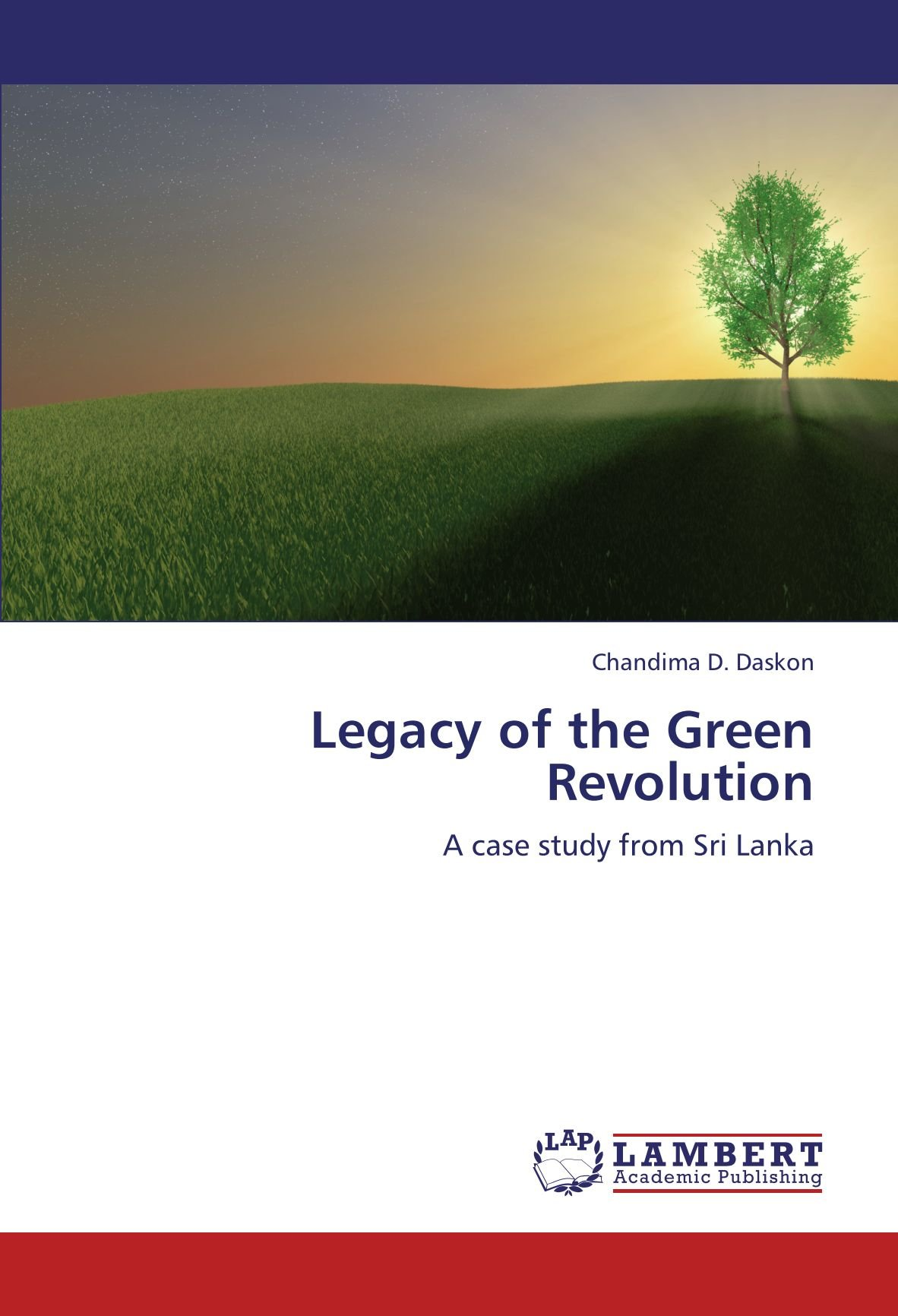 Download Legacy of the Green Revolution: A case study from Sri Lanka pdf epub