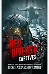 Hell Divers V: Captives (The Hell Divers Series Book 5) Kindle Edition