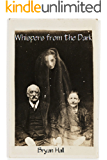 Whispers From The Dark