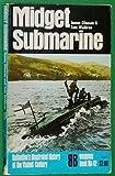 Midget Submarine (Ballantine's Illustrated History of the Violent Century, Weapons Book No. 42)