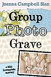 Group, Photo, Grave (A Kiki Lowenstein Scrap-N-Craft Mystery Book 8)