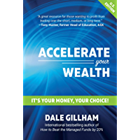 Accelerate Your Wealth: It's Your Money, Your Choice