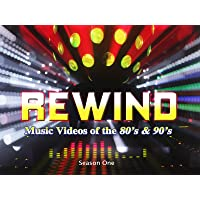 Rewind: Music Videos Of The 80's and 90's Season 1
