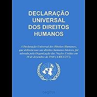 DECLARAÇÃO UNIVERSAL DOS DIREITOS HUMANOS (Portuguese Edition)