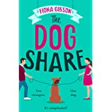 The Dog Share: From the #1 Kindle best selling author comes a new feel-good romantic comedy for 2021