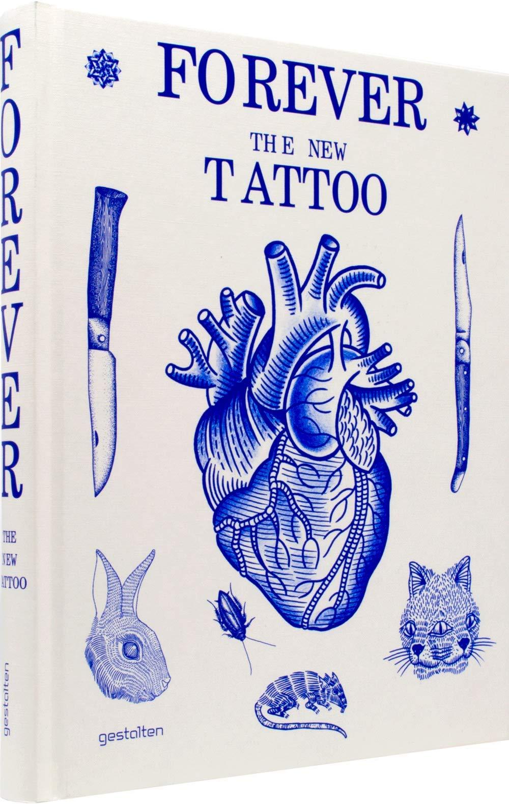 Forever: The New Tattoo: Amazon.es: Klanten, Robert, Schulze ...