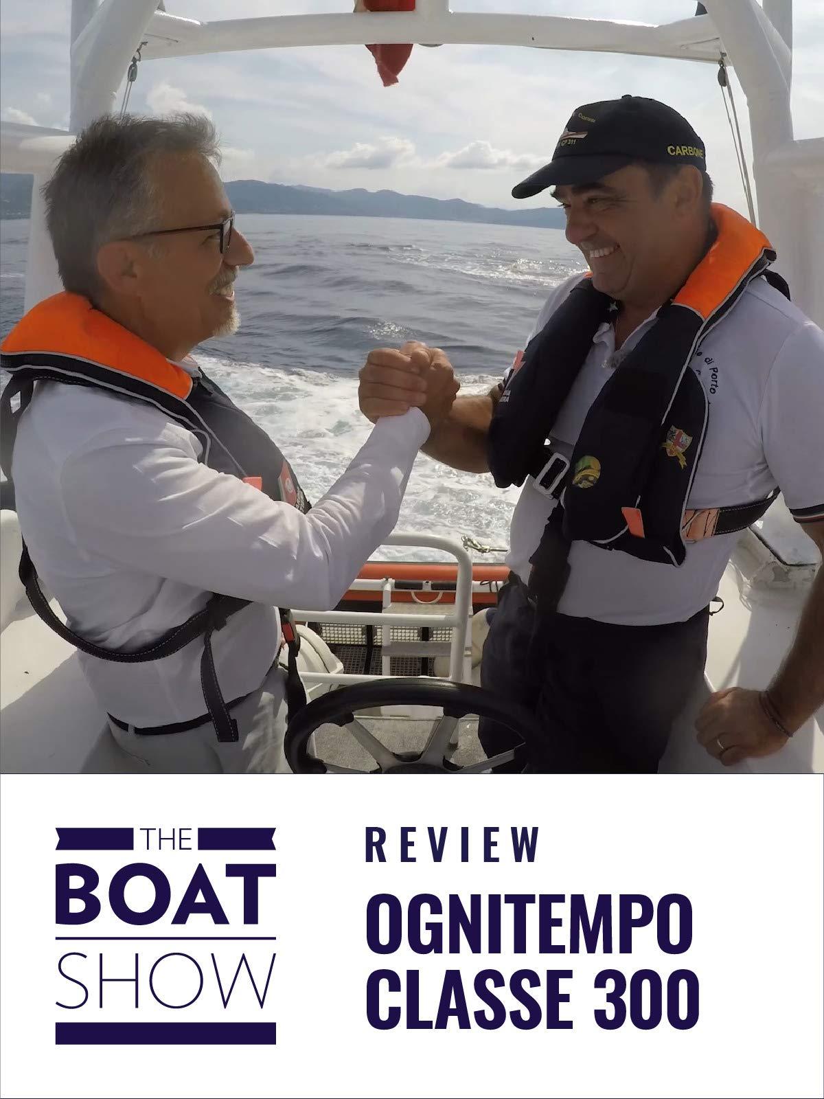 Clip: Ognitempo Classe 300 - The Boat Show