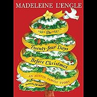 The Twenty-four Days Before Christmas: An Austin Family Story (Austin Family Series Book 3)