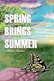 Spring Brings Summer