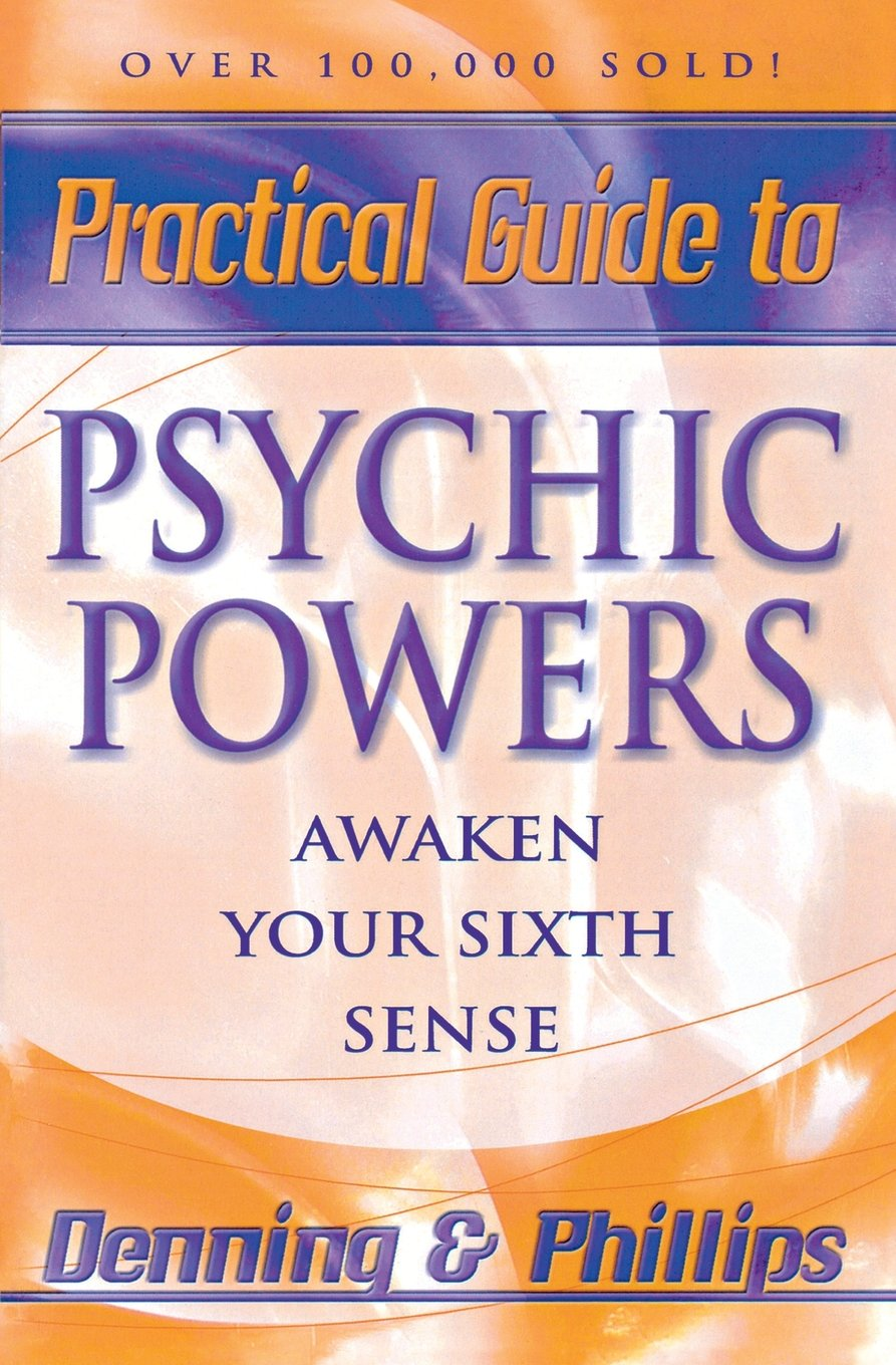 Download Practical Guide to Psychic Powers: Awaken Your Sixth Sense (Practical Guide Series) pdf