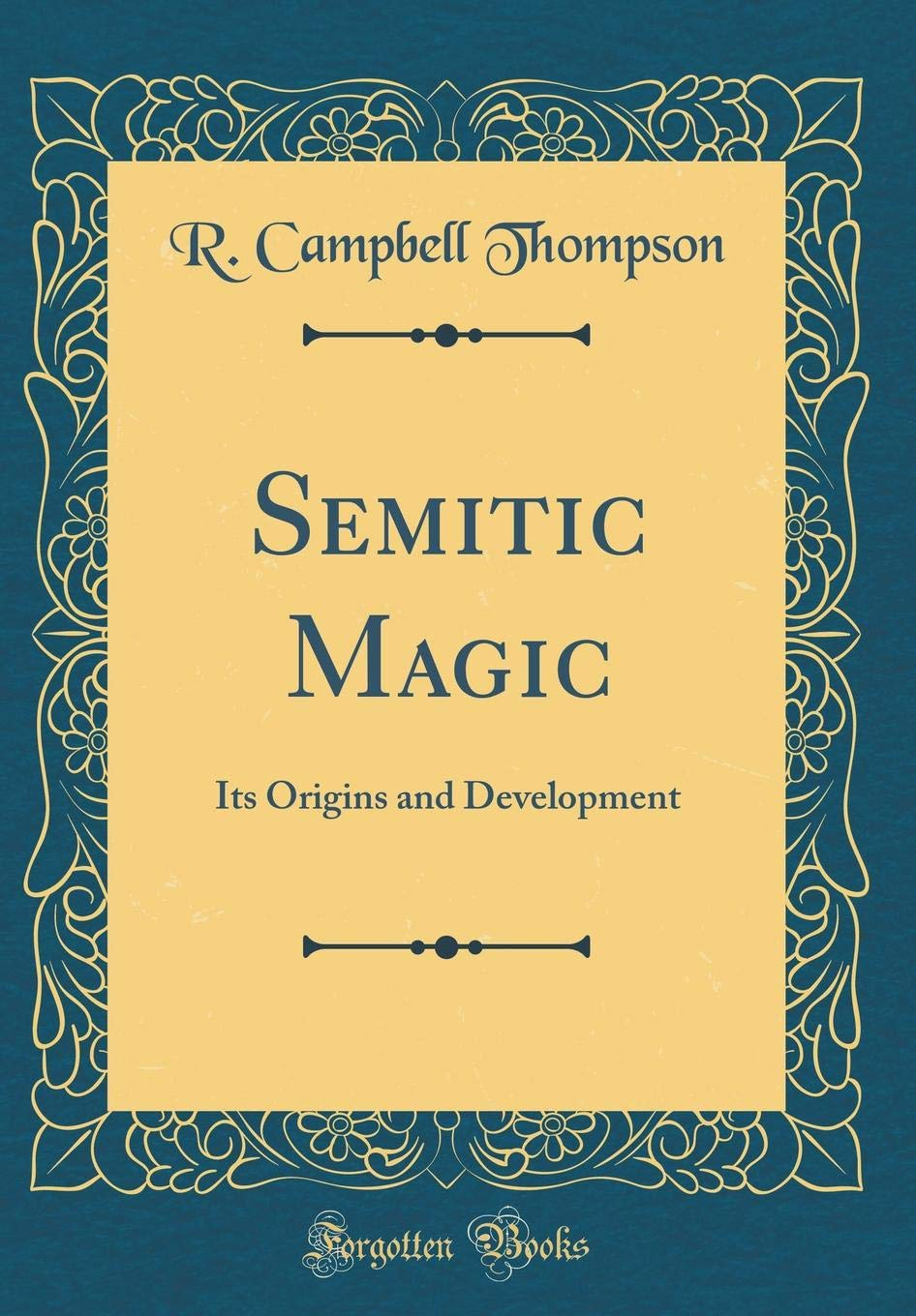 Semitic Magic: Its Origins and Development